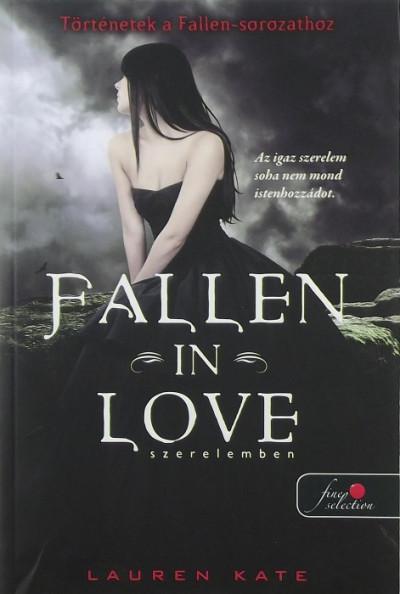 Lauren Kate - Fallen in Love - Szerelemben