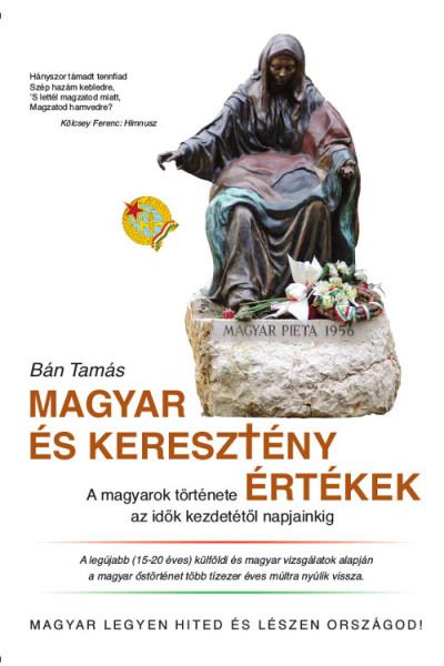 Bán Tamás - Magyar és keresztény értékek