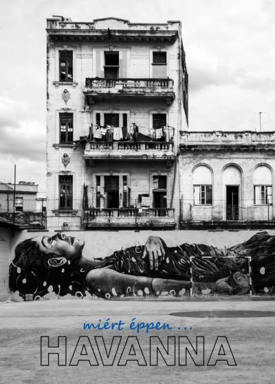 Kiss Anita - Lukácsi Ákos - Miért éppen Havanna?