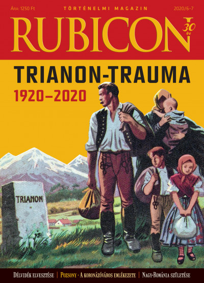 - Rubicon - Trianon-trauma 1920-2020 - 2020/6-7.