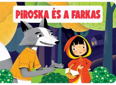 - Piroska és a farkas