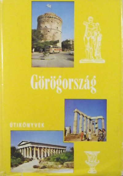 Forgács András - Szabó Miklós - Görögország