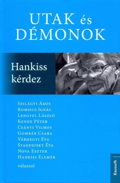 Standeisky Éva  (Szerk.) - Utak és démonok