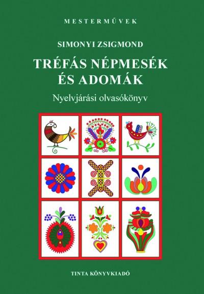 Simonyi Zsigmond  (Szerk.) - Tréfás népmesék és adomák