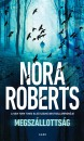 Nora Roberts - Megsz�llotts�g