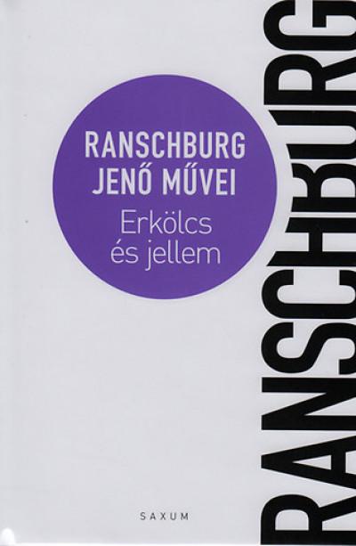 Ranschburg Jenő - Erkölcs és jellem