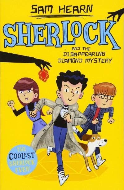 Sam Hearn - Sherlock and the Disappearing Diamond Mystery