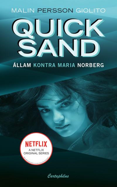 Malin Persson Giolito - Quicksand - Állam kontra Maria Norberg