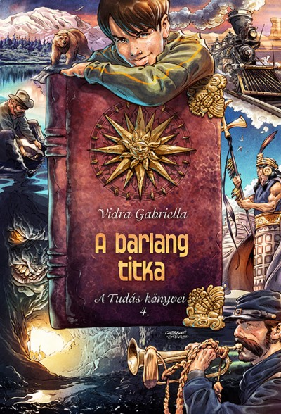 Vidra Gabriella - A barlang titka