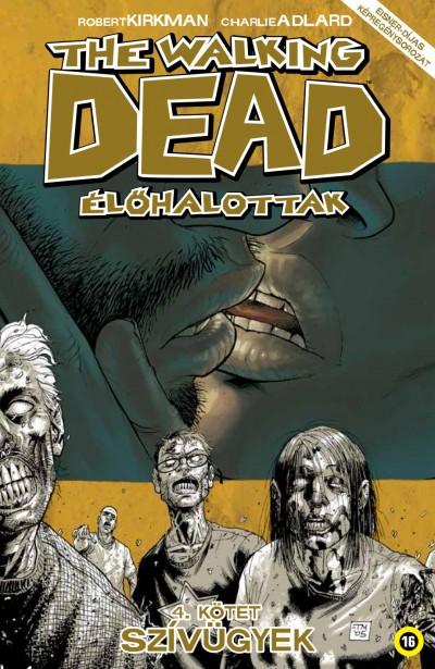 Robert Kirkman - The Walking Dead - Élőhalottak 4.