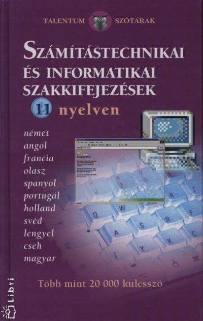 Sabine Framing  (Szerk.) - Számítástechnikai és informatikai szakkifejezések 11 nyelven