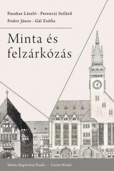 Fazakas László - Ferenczi Szilárd - Fodor János - Gál Zsófia - Minta és felzárkózás