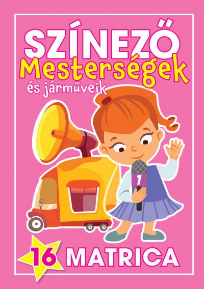 Navratyil Edina  (Összeáll.) - Színező - Mesterségek és járműveik - Lányok