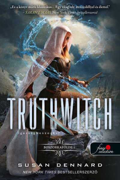 Susan Dennard - Truthwitch - Igazságboszorka