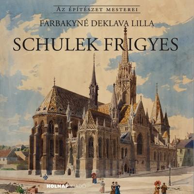 Farbakyné Deklava Lilla - Schulek Frigyes