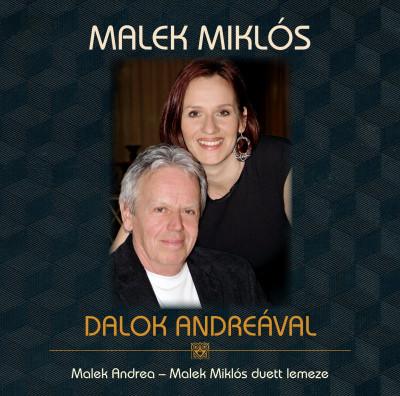 Malek Miklós - Malek Miklós: Dalok Andreával - CD