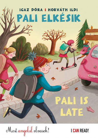 Igaz Dóra - Pali elkésik - Pali is late