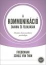 Friedemann Schulz Von Thun - A kommunikáció zavarai és feloldásuk