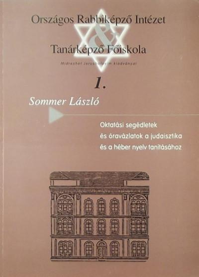 Sommer László - Oktatási segédletek és óravázlatok a judaisztika és a héber nyelv tanításához