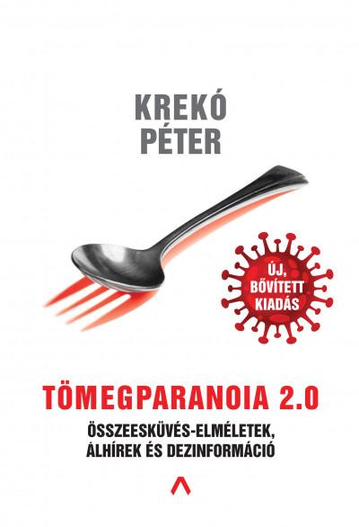 Krekó Péter - Tömegparanoia 2.0