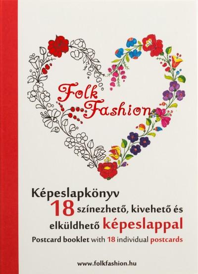Koszóné Kis-Vén Zsuzsa  (Összeáll.) - Folk Fashion képeslapkönyv