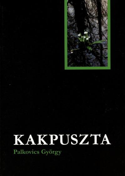Palkovics György - Kakpuszta