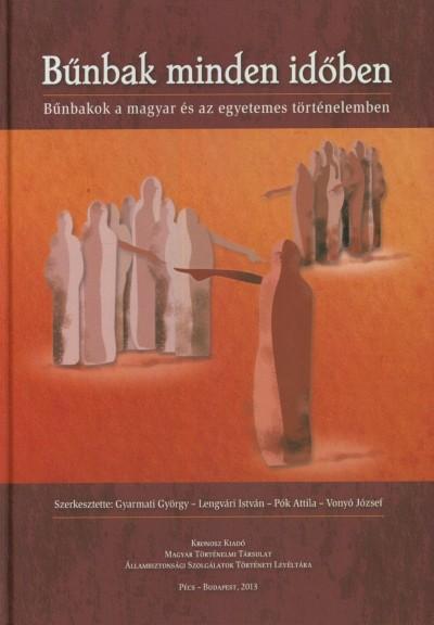 Gyarmati György  (Szerk.) - Lengvári István  (Szerk.) - Pók Attila  (Szerk.) - Vonyó József  (Szerk.) - Bűnbak minden időben