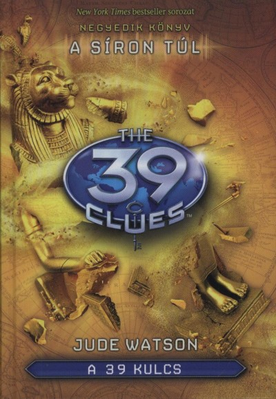 Patrick Carman - A 39 kulcs 4. - A síron túl