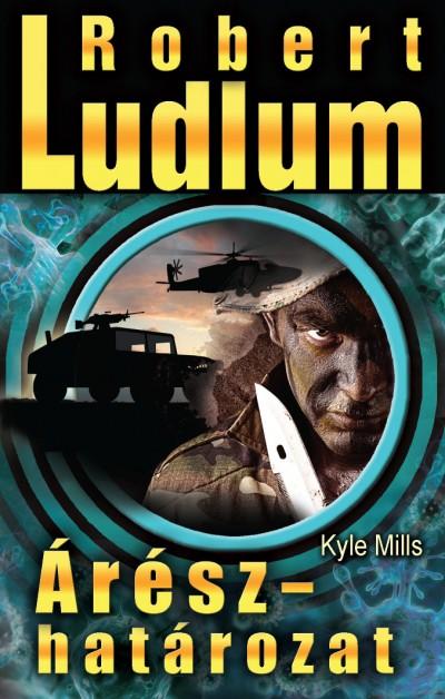 Robert Ludlum - Kyle Mills - Árész-határozat