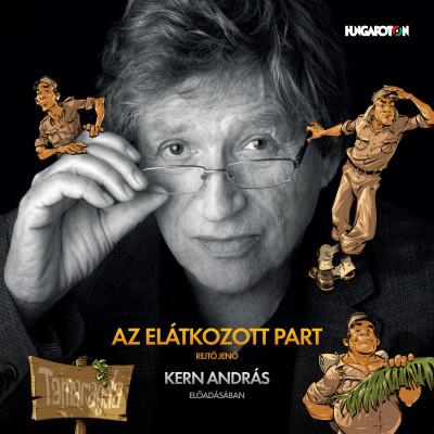 Rejtő Jenő - Kern András - Az elátkozott part - Hangoskönyv