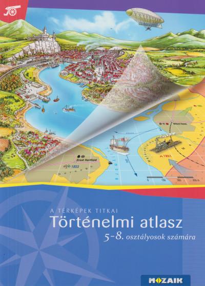 - Történelmi atlasz 5 - 8. osztályosoknak