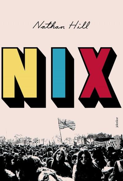 Nathan Hill - Nix