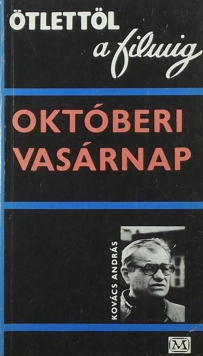 Kovács András - Októberi vasárnap