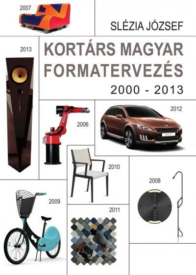 Slézia József - Kortárs magyar formatervezés