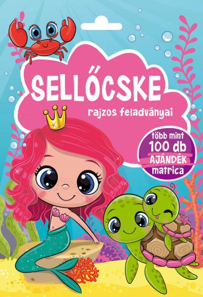 Bóka Fruzsina  (Szerk.) - Sellőcske rajzos feladványai