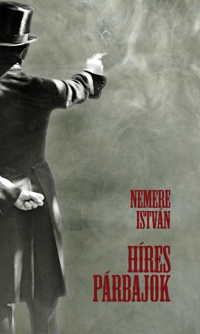 Nemere István - Híres párbajok