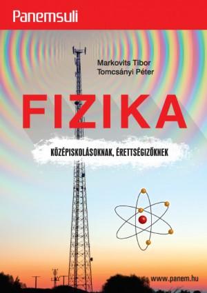 Markovits Tibor - Tomcs�nyi P�ter - Fizika