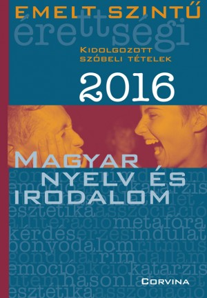 - Emelt szint� �retts�gi - Magyar nyelv �s irodalom 2016
