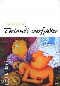 TORLANDÓ SZÖRFPÓKER