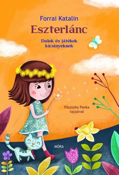 Forrai Katalin - Eszterlánc