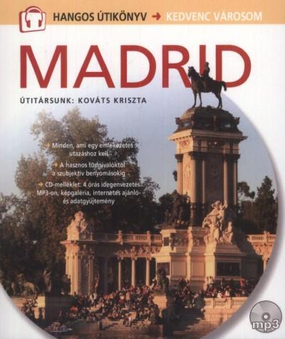 Kováts Kriszta - Diószegi Endre  (Szerk.) - Fábián Márton  (Szerk.) - Madrid-CD melléklettel