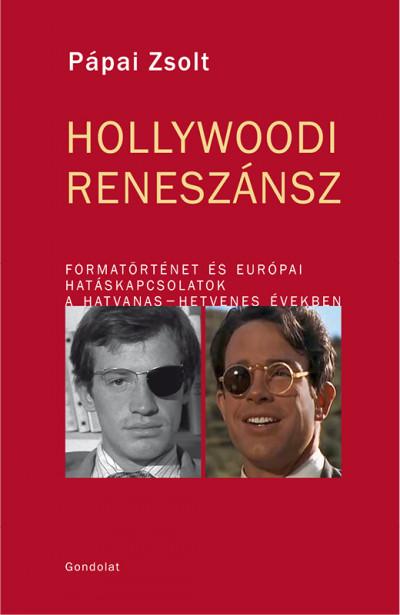 Pápai Zsolt - Hollywoodi Reneszánsz