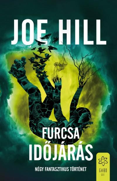 Joe Hill - Furcsa időjárás