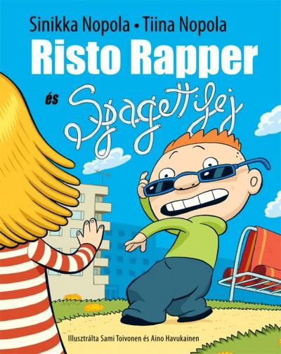 Tiina Nopola - Sinikka Nopola - Risto Rapper és Spagettifej