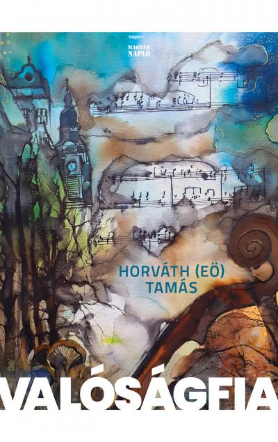 Horváth  Tamás (Eö) - Valóságfia