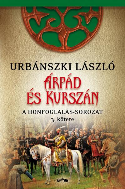 Urbánszki László - Árpád és Kurszán
