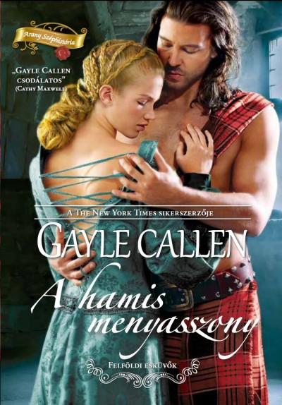 Gayle Callen - A hamis menyasszony