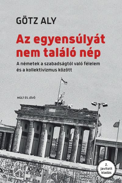 Aly Götz - Az egyensúlyát nem találó nép