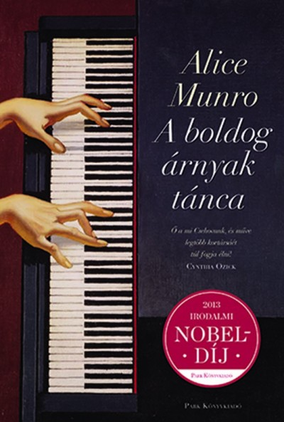 Alice Munro - A boldog árnyak tánca