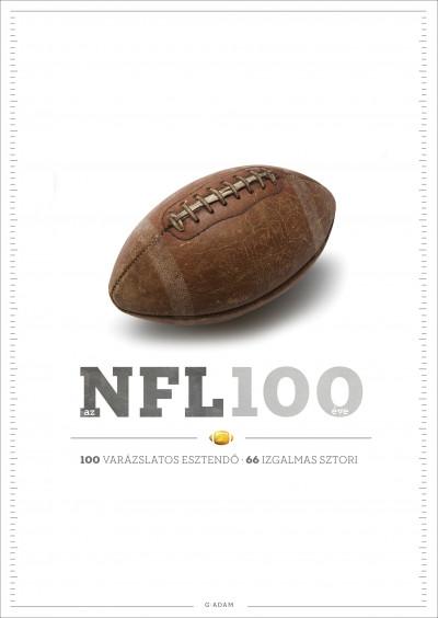 Szilvási György  (Szerk.) - Az NFL 100 éve